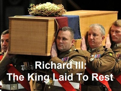 Richard III: The King Laid To Rest (UK)