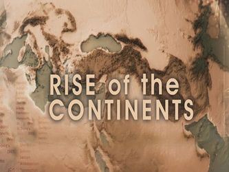 Rise of the Continents tv show photo