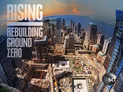 Rising : Rebuilding Ground Zero