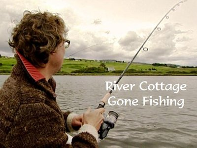 River Cottage: Gone Fishing (UK)