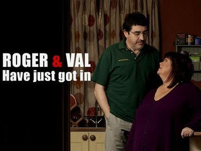 Roger And Val Have Just Got In (UK) tv show photo