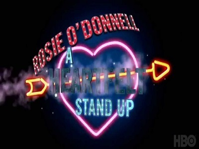 Rosie O'Donnell: A Heartfelt Stand Up tv show photo
