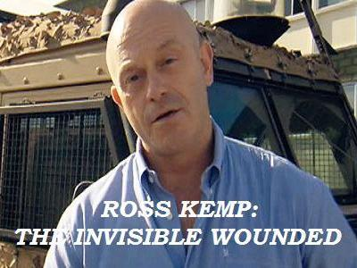 Ross Kemp: The Invisible Wounded (UK)