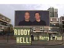 Ruddy Hell It's Harry And Paul (UK) tv show photo