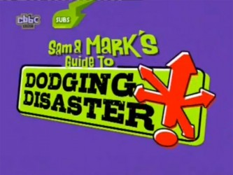 Sam and Mark's Guide to Dodging Disaster (UK)