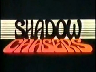 Shadow Chasers tv show photo