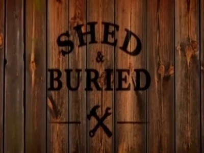 Shed and Buried (UK)