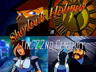 Sherlock Holmes in the 22nd Century tv show photo
