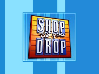 Shop 'Til You Drop tv show photo