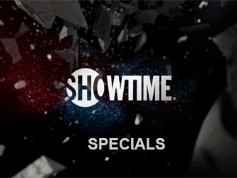 Showtime Specials tv show photo