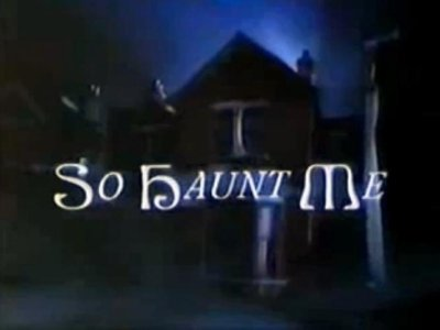 So Haunt Me (UK)