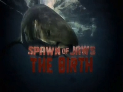 Spawn of Jaws: The Birth (CA)