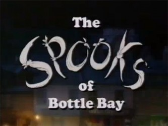 Spooks Of Bottle Bay (UK)