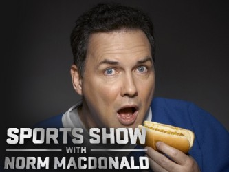 Sports Show with Norm McDonald tv show photo