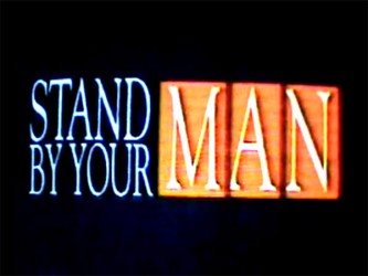 Stand by Your Man tv show photo