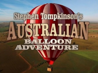 Stephen Tompkinson's Australian Balloon Adventure (UK) tv show photo