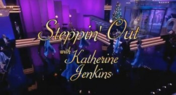 Steppin' Out with Katherine Jenkins (UK) tv show photo