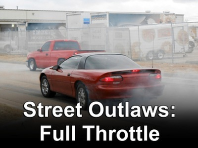 Street Outlaws: Full Throttle