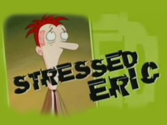 Stressed Eric (UK) tv show photo