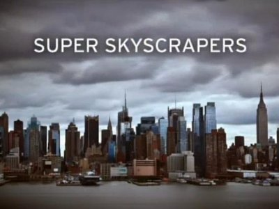 Super Skyscrapers tv show photo