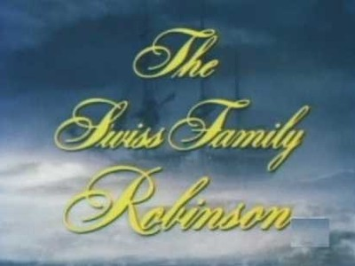 The Swiss Family Robinson (CA)