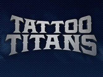 Tattoo Titans tv show photo