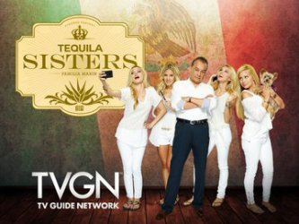 Tequila Sisters tv show photo