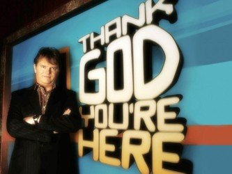 Thank God You're Here (UK) tv show photo
