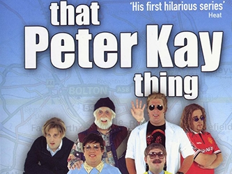 That Peter Kay Thing (UK)