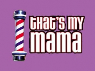 That's My Mama tv show photo