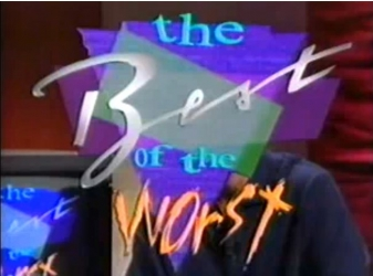 The Best of the Worst