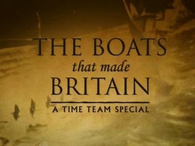 The Boats That Made Britian: A Time Team Special (UK) tv show photo