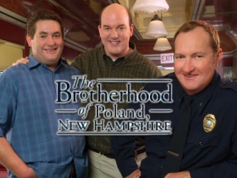 The Brotherhood of Poland, N.H. tv show photo