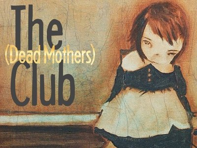 The Dead Mothers' Club tv show photo
