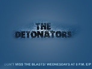 The Detonators tv show photo