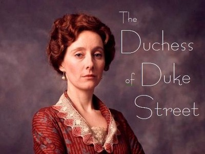The Duchess of Duke Street (UK) tv show photo