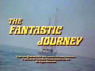 The Fantastic Journey tv show photo