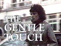 The Gentle Touch (UK)