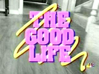 The Good Life tv show photo