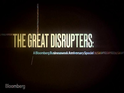 The Great Disrupters: Businessweek Anniversary