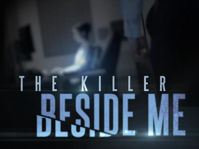 The Killer Beside Me tv show photo