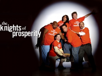 The Knights of Prosperity tv show photo