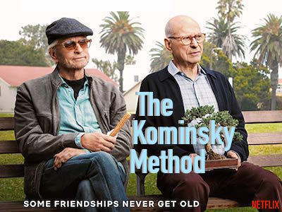 The Kominsky Method