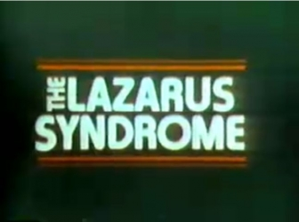 The Lazarus Syndrome tv show photo