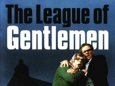 The League of Gentlemen (UK)