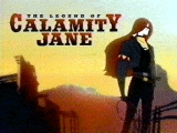 The Legend of Calamity Jane tv show photo