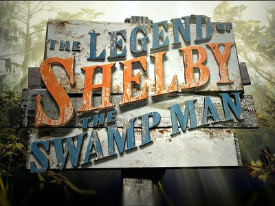The Legend of Shelby the Swamp Man tv show photo