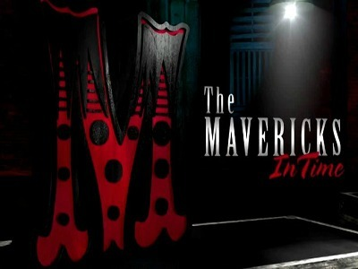 The Mavericks: In Time