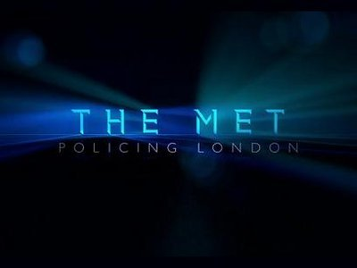 The Met: Policing London (UK)