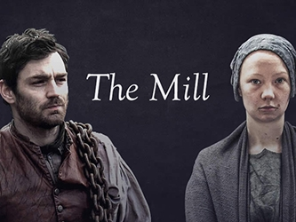 The Mill (UK) tv show photo